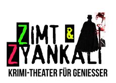 Zimt & Zyankali - Krimi-Theater für Geniesser